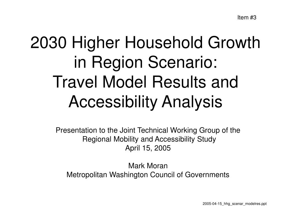 2030 higher household growth in region scenario travel model results and accessibility analysis l.