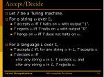 accept decide