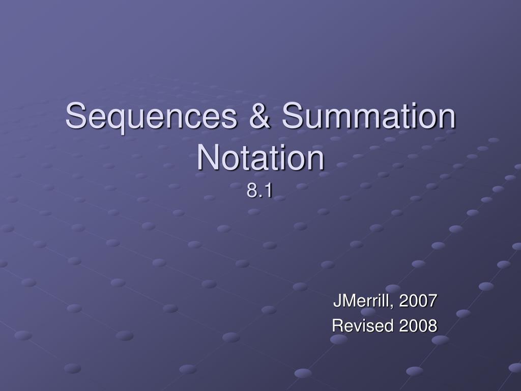 sequences summation notation 8 1 l.