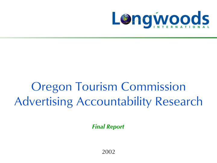 Oregon tourism commission advertising accountability research