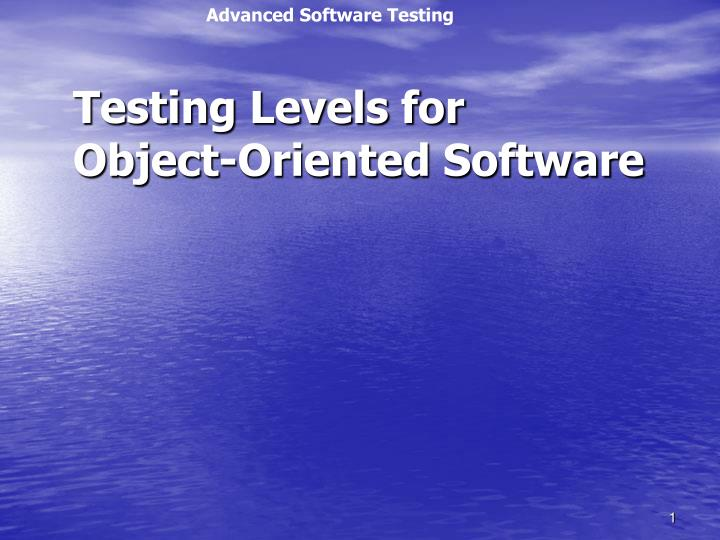 testing levels for object oriented software n.