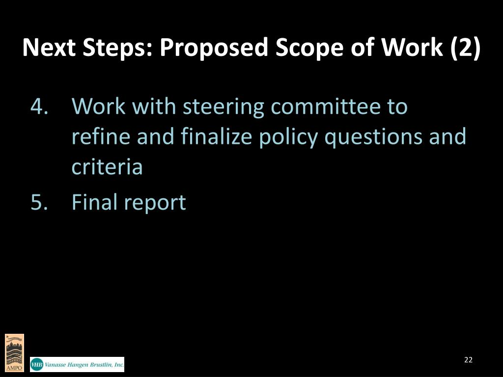 Next Steps: Proposed Scope of Work (2)