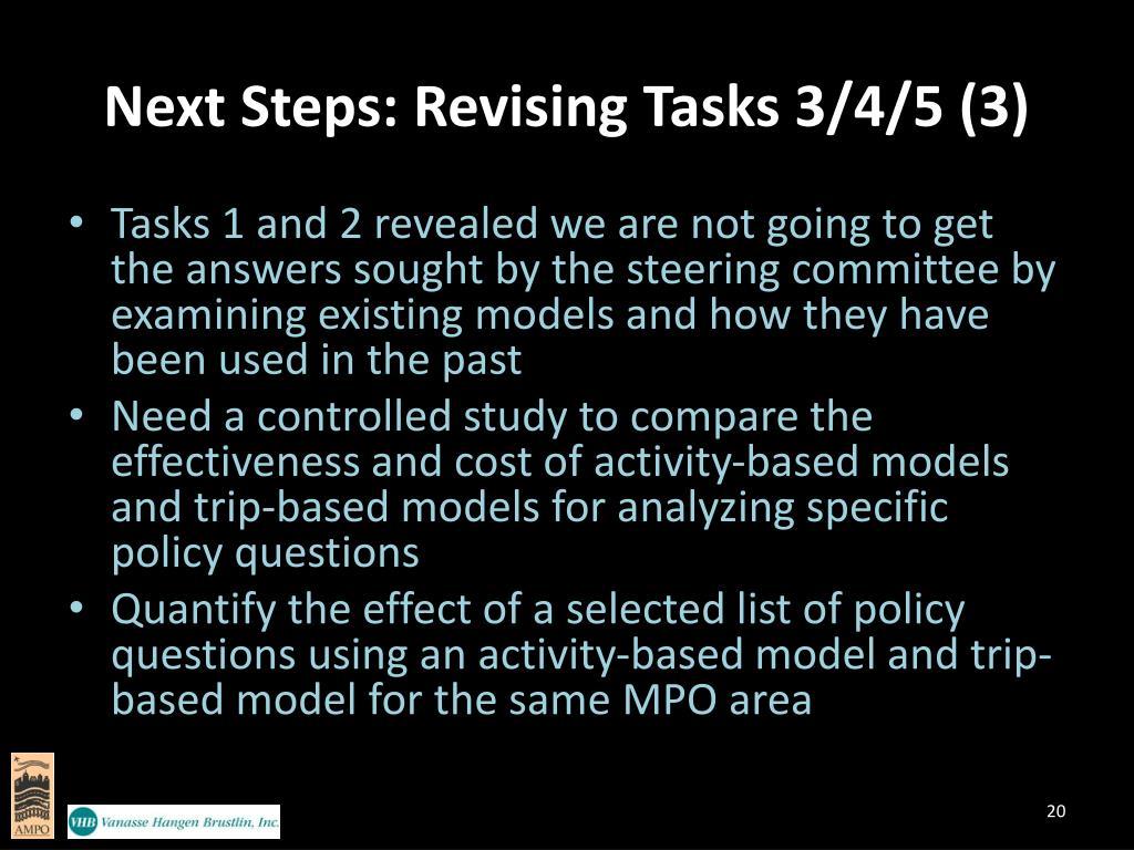 Next Steps: Revising Tasks 3/4/5 (3)
