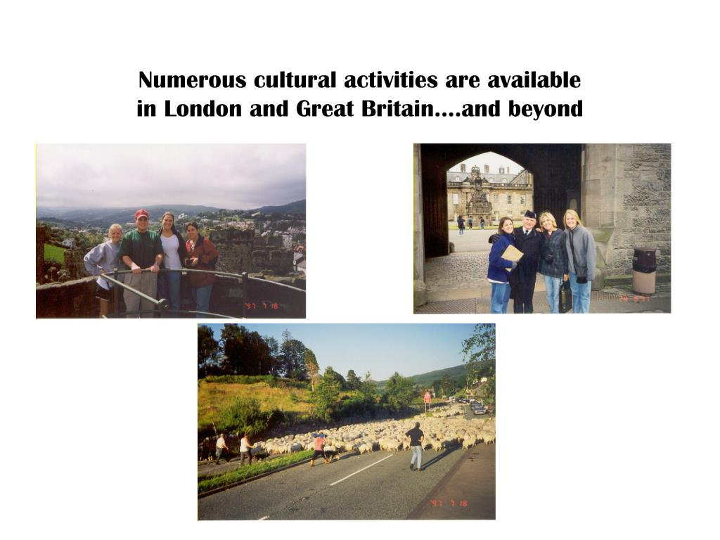 Numerous cultural activities are available