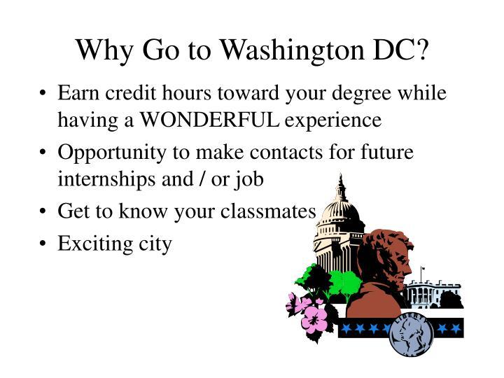 Why go to washington dc