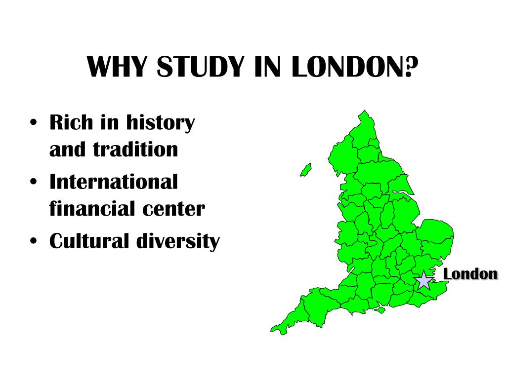 WHY STUDY IN LONDON?