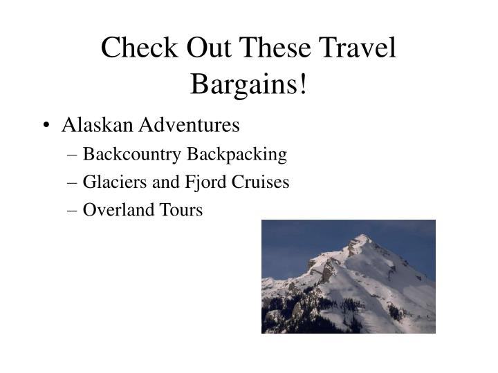 Check out these travel bargains2