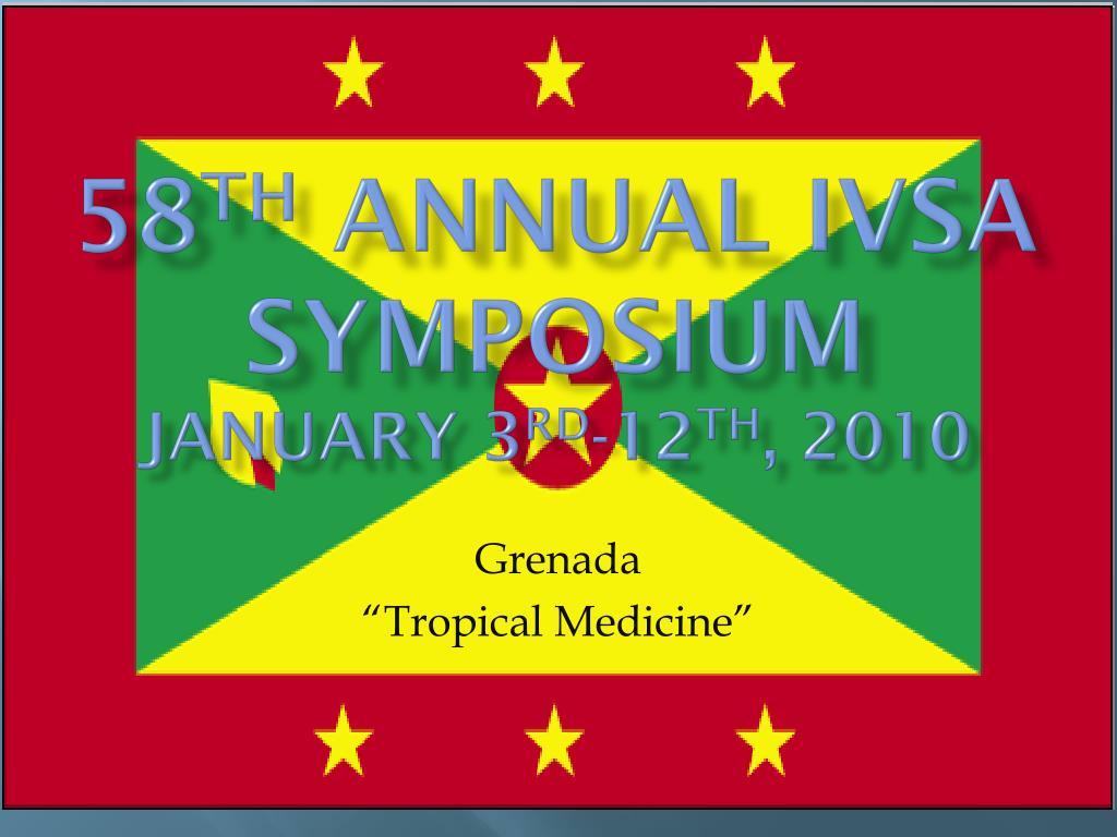 58 th annual ivsa symposium january 3 rd 12 th 2010 l.