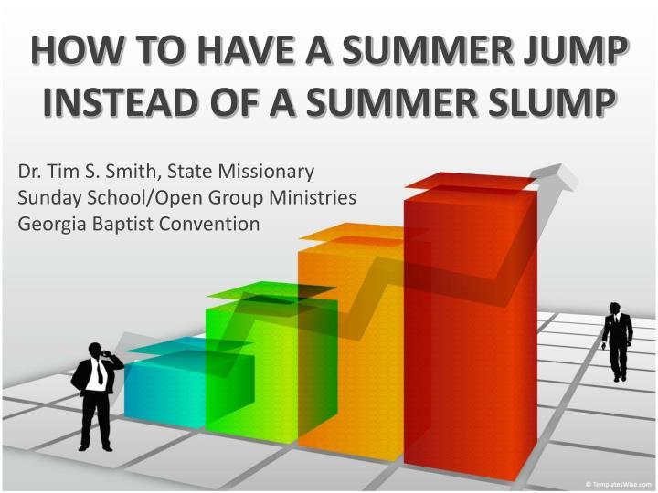 how to have a summer jump instead of a summer slump n.