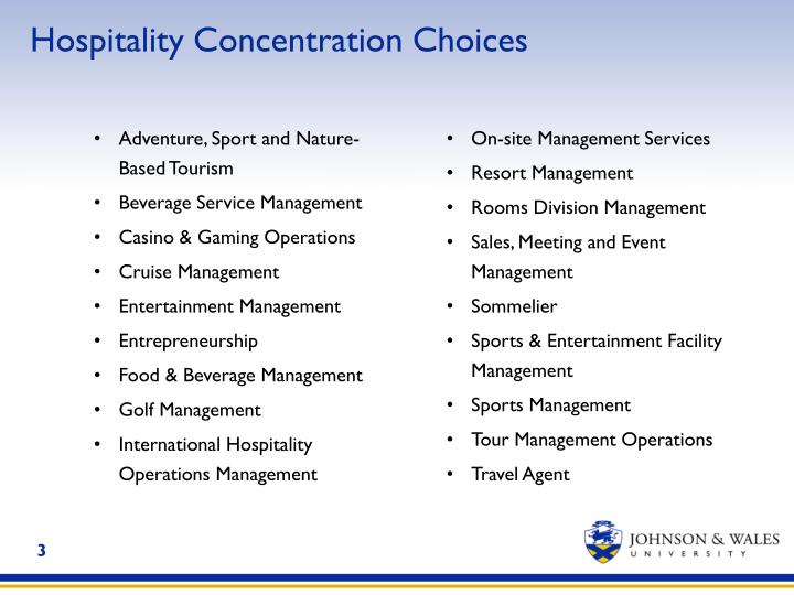Hospitality concentration choices
