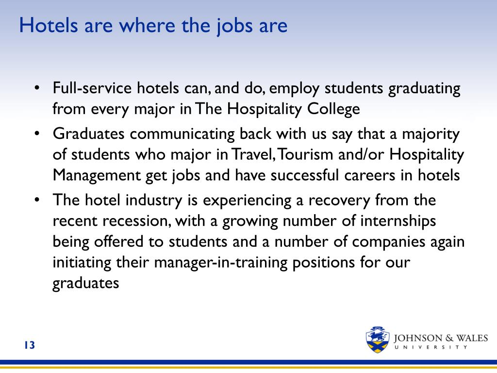 Hotels are where the jobs are