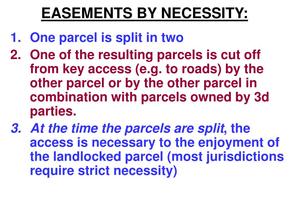 EASEMENTS BY NECESSITY: