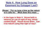 note 4 how long does an easement by estoppel last20