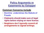policy arguments re easements by estoppel