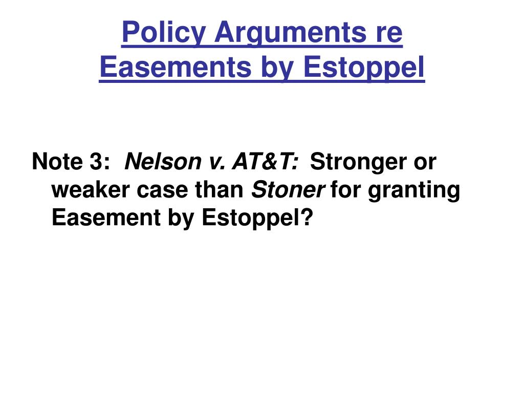 Policy Arguments re