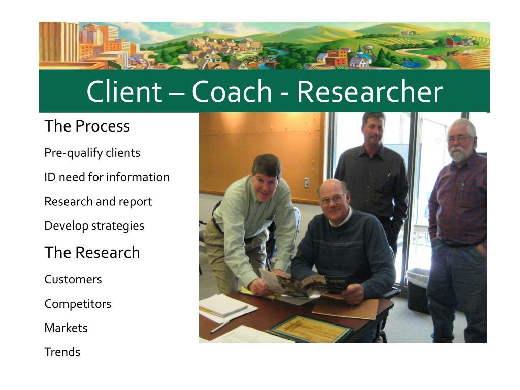 Client – Coach - Researcher