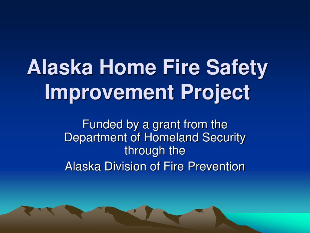 alaska home fire safety improvement project l.
