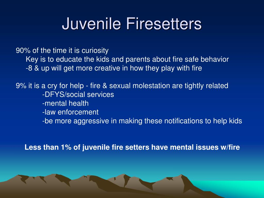 Juvenile Firesetters