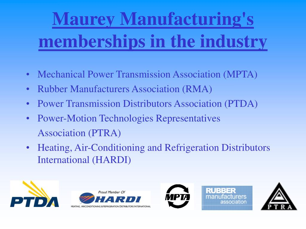 Maurey Manufacturing's memberships in the industry