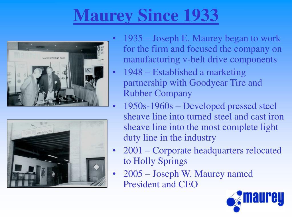 Maurey Since 1933