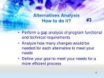 alternatives analysis how to do it