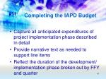 completing the iapd budget