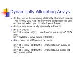 dynamically allocating arrays