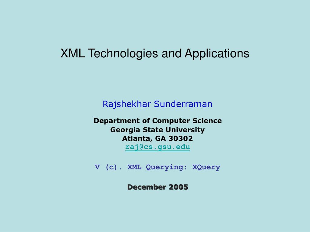 XML Technologies and Applications