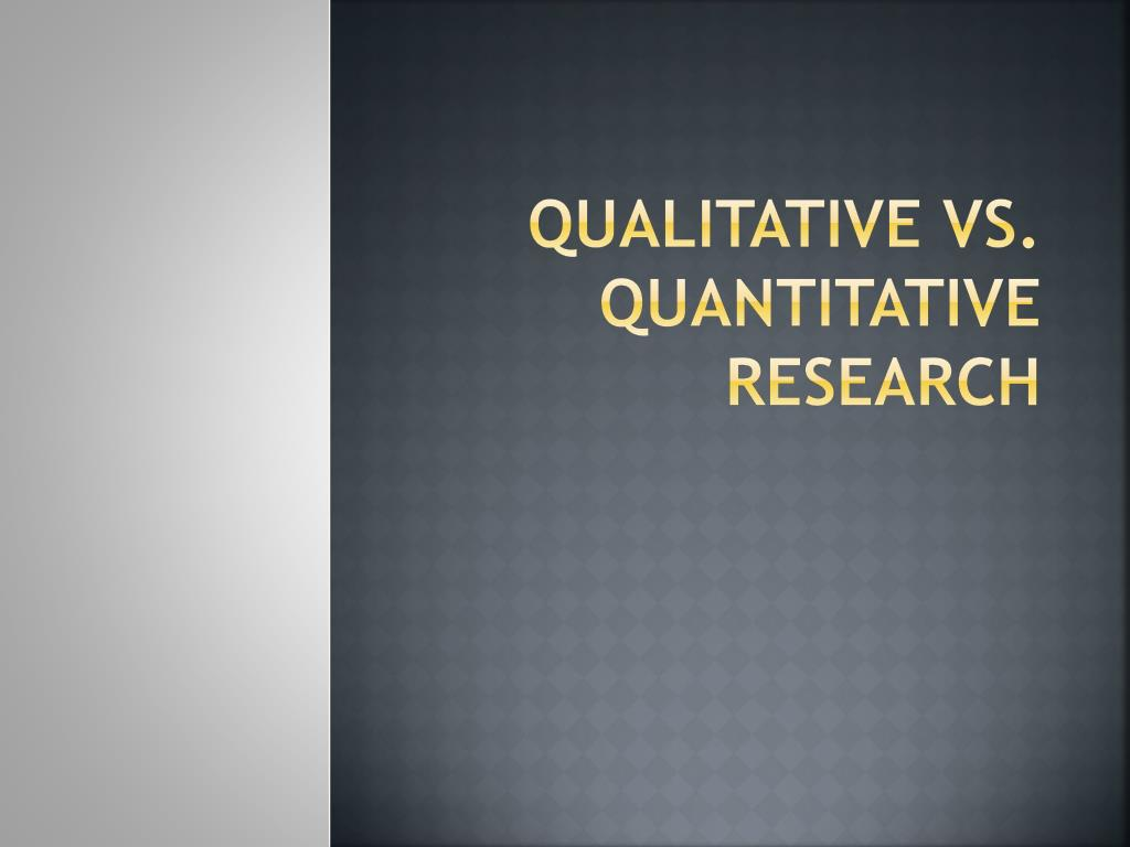 quantitative research approaches Quantitative research is explaining phenomena by collecting numerical data that are analysed using mathematically based methods (in particular statistics) qualitative research seeks to answer questions about why and how people behave in the way that they do.