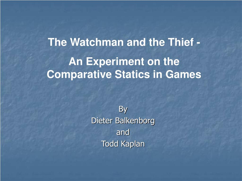 The Watchman and the Thief -