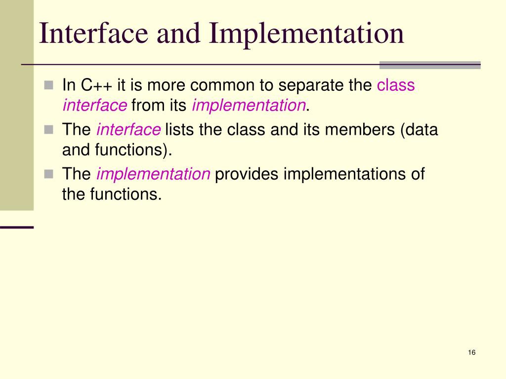 Interface and Implementation