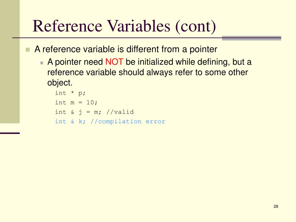Reference Variables (cont)