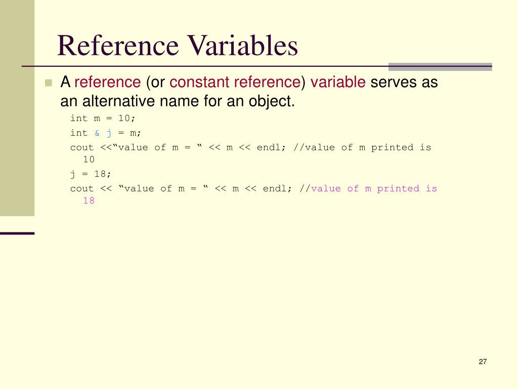 Reference Variables