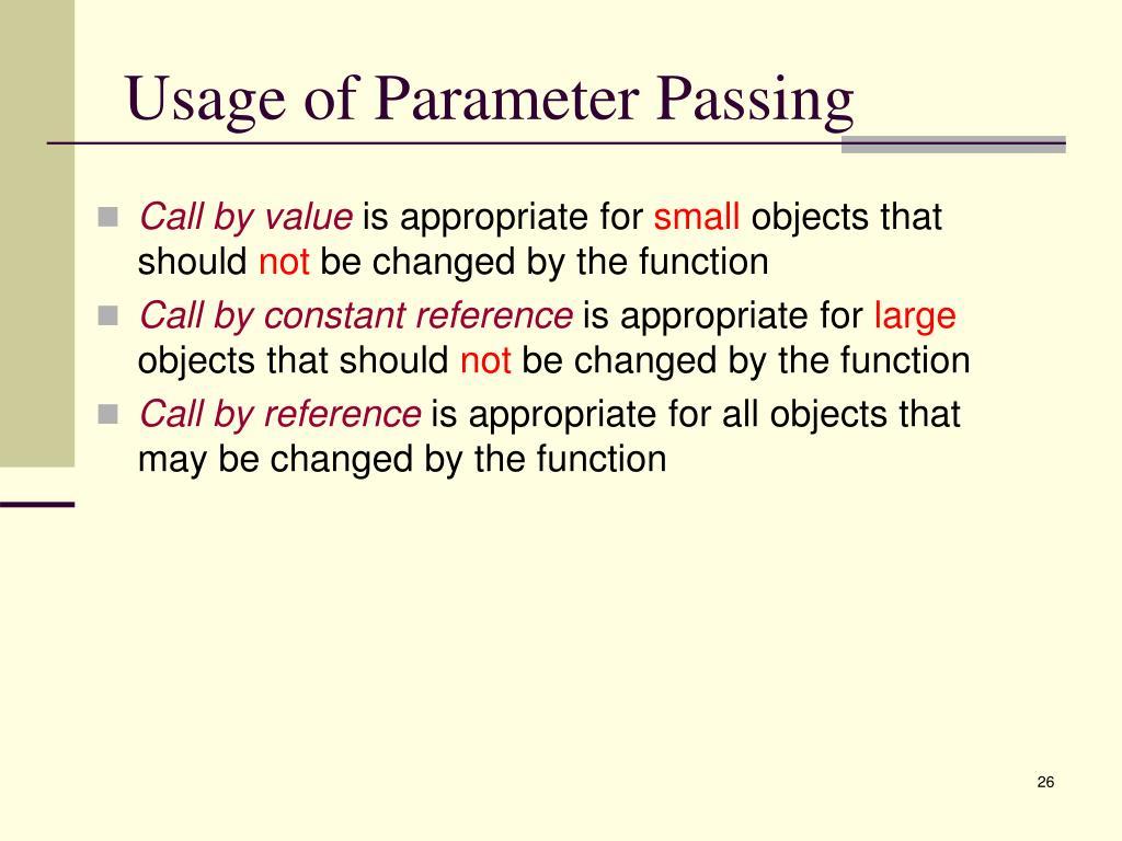 Usage of Parameter Passing