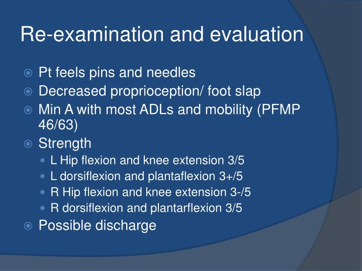 Re-examination and evaluation