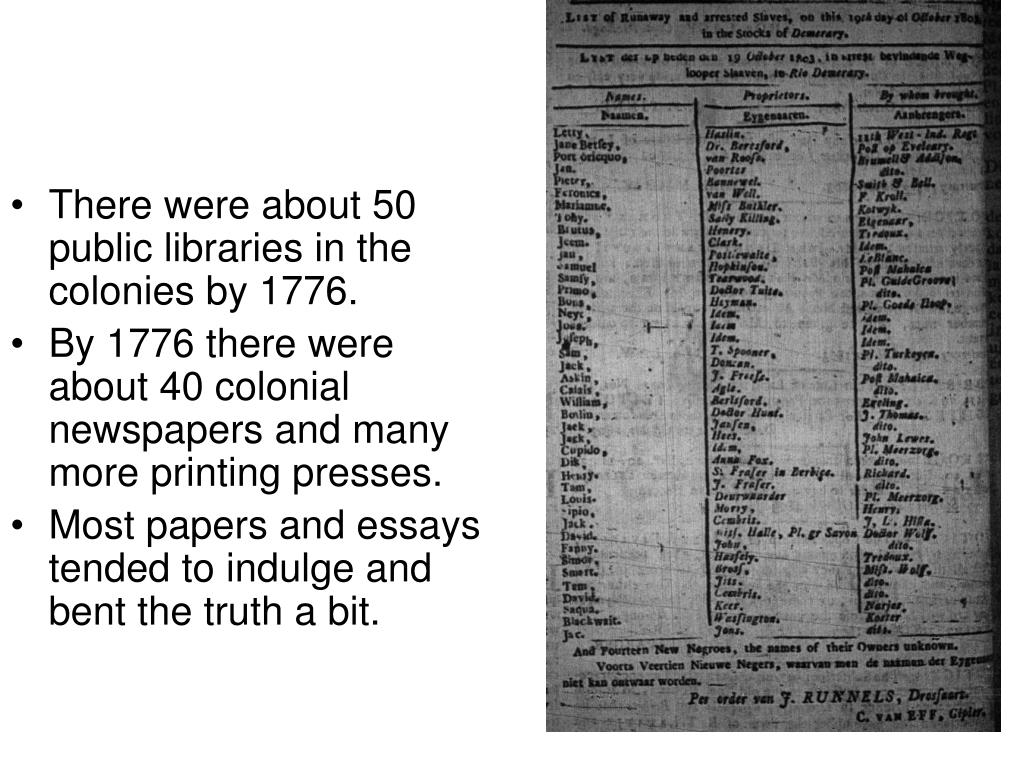 There were about 50 public libraries in the colonies by 1776.