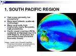 1 south pacific region