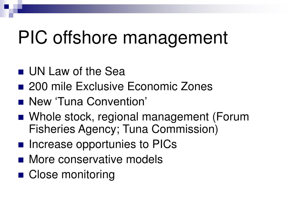 PIC offshore management