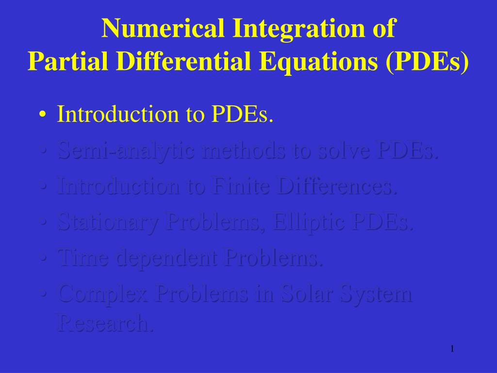 PPT - Numerical Integration of Partial Differential