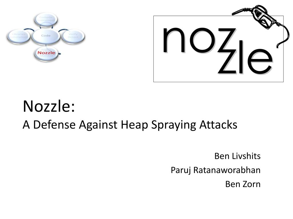 nozzle a defense against heap spraying attacks l.