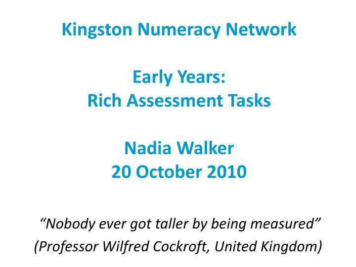 PPT - Kingston Numeracy Network Early Years: Rich Assessment Tasks ...