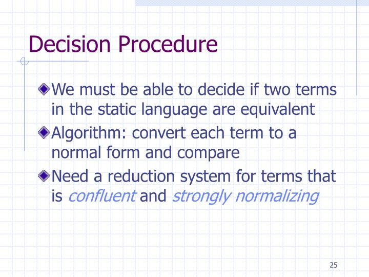 Decision Procedure