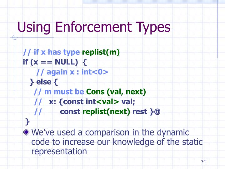 Using Enforcement Types