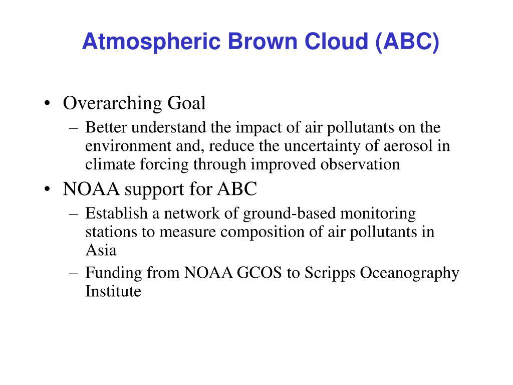 Atmospheric Brown Cloud (ABC)