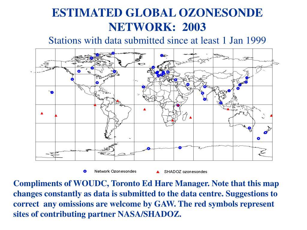 ESTIMATED GLOBAL OZONESONDE NETWORK:  2003