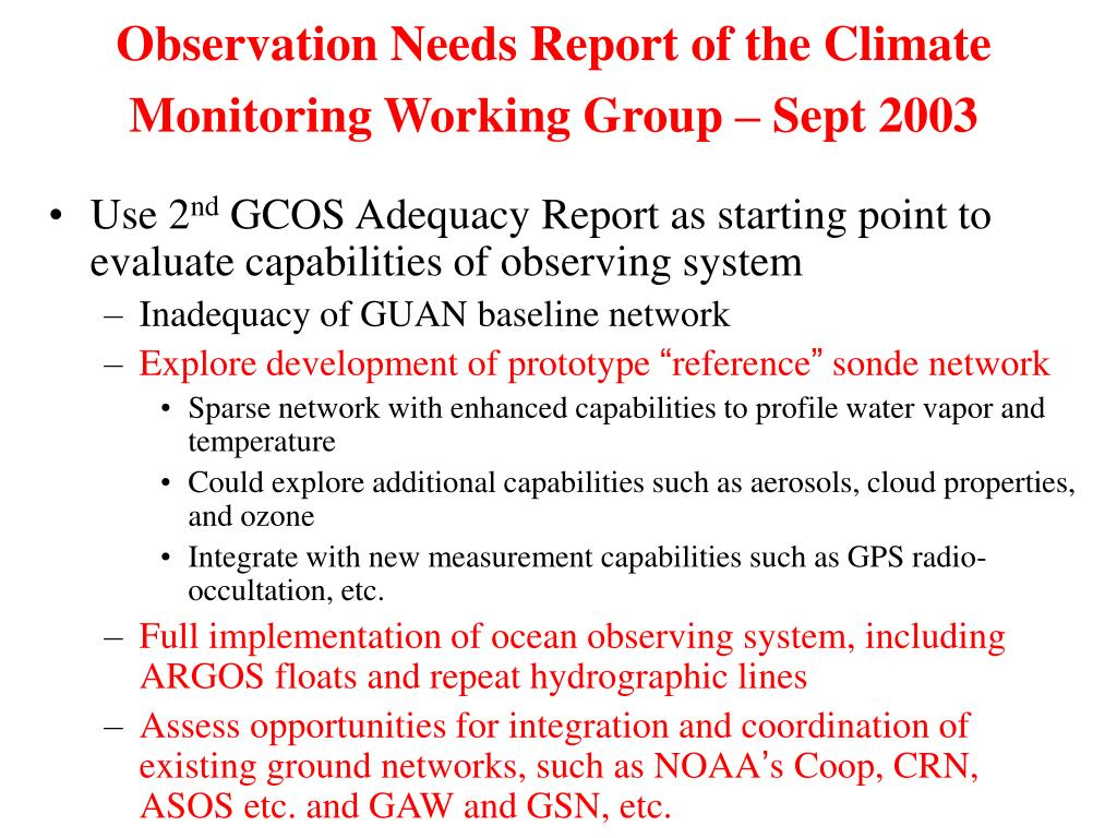 Observation Needs Report of the Climate Monitoring Working Group – Sept 2003