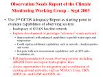 observation needs report of the climate monitoring working group sept 2003
