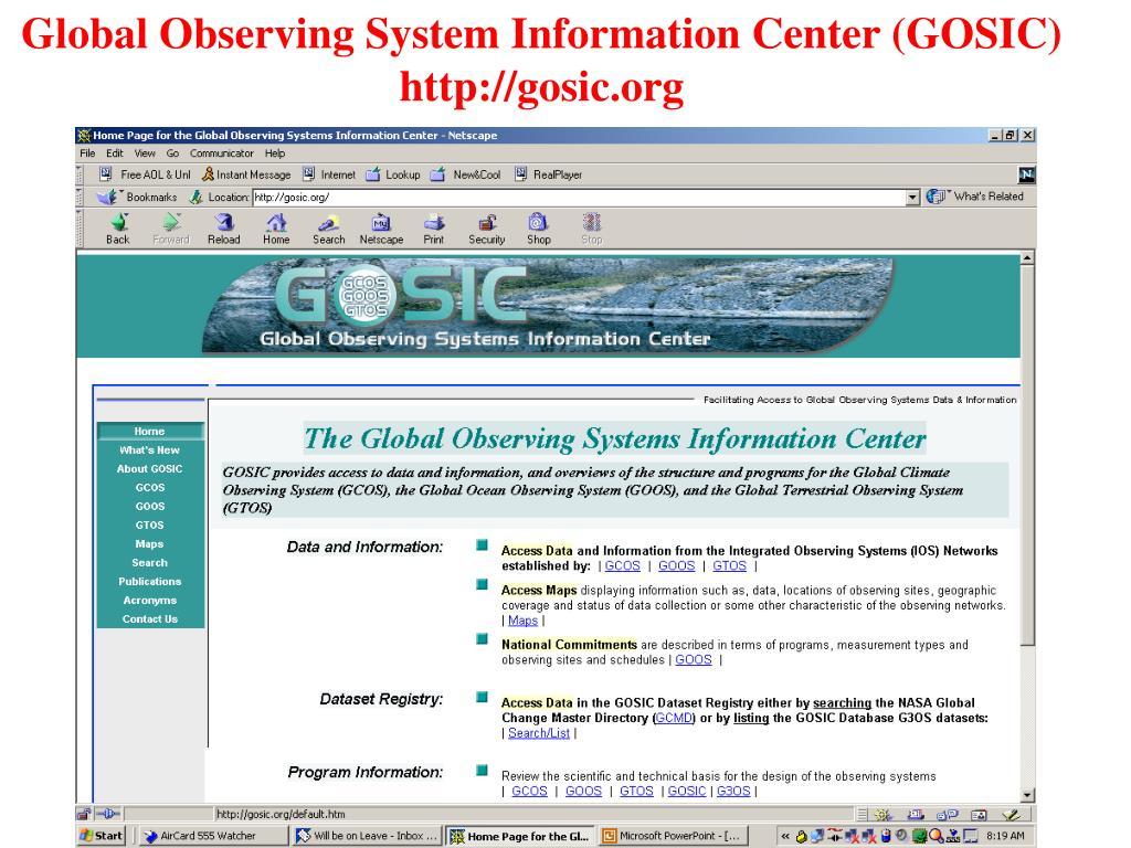 Global Observing System Information Center (GOSIC) http://gosic.org