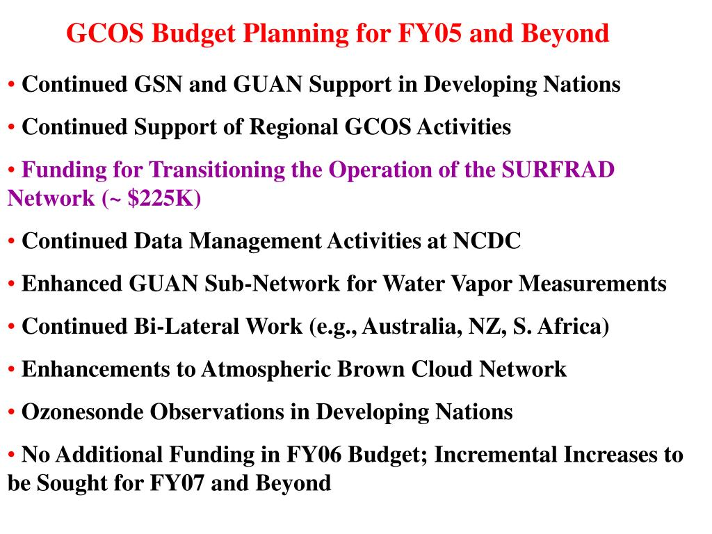 GCOS Budget Planning for FY05 and Beyond