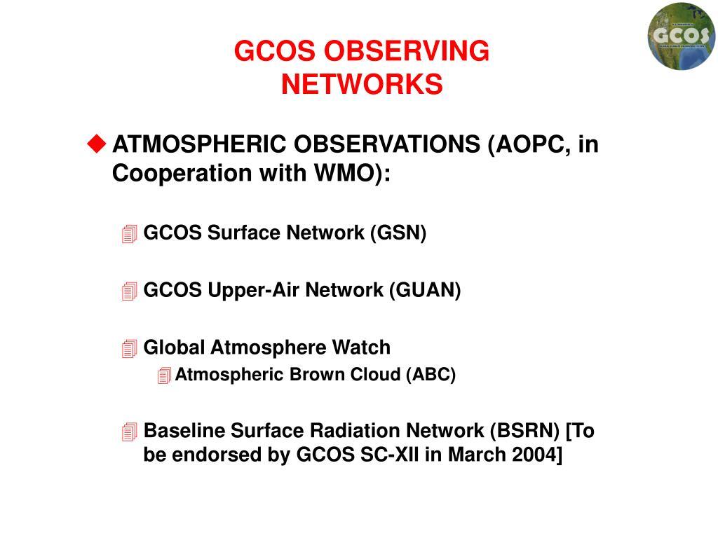 GCOS OBSERVING NETWORKS